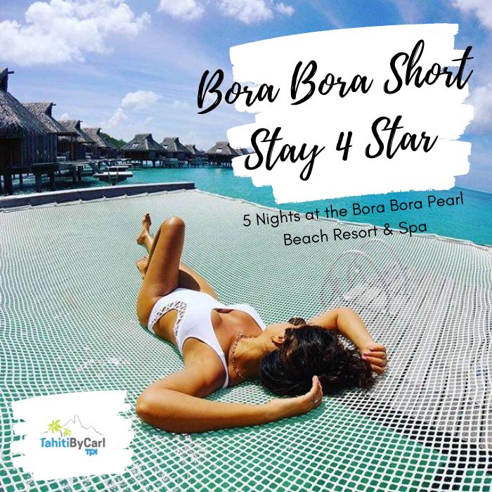 Bora Bora Short Stay Package