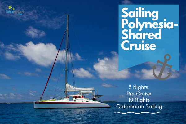sailing polynesia shared cruise package