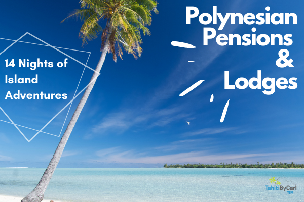 Polynesian Pensions and Lodges Package