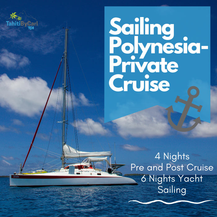 Sailing Polynesia Private Cruise