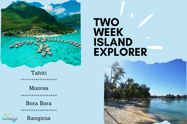 Two Week Island Explorer Package