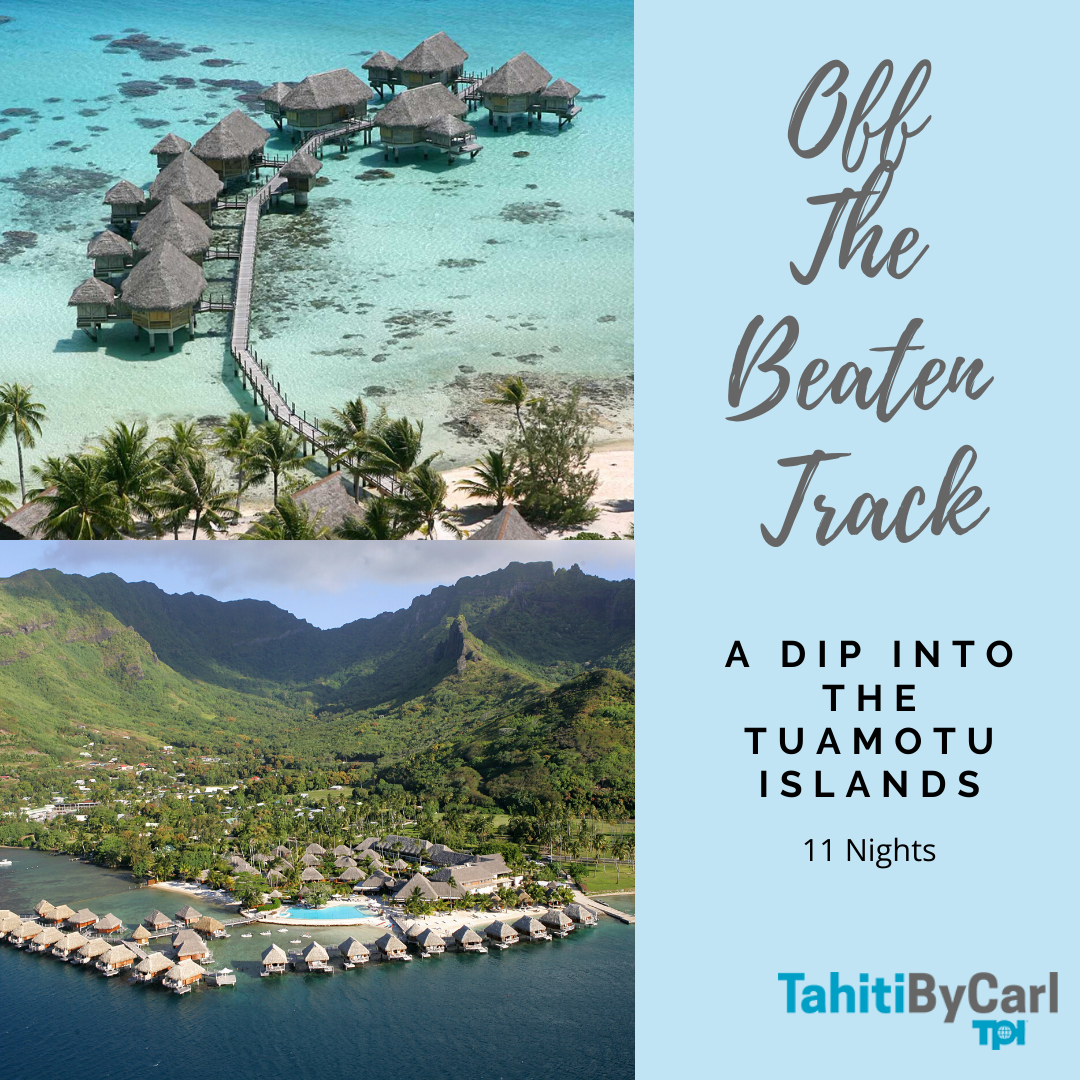 Off the Beaten Track Tahiti Vacation Package