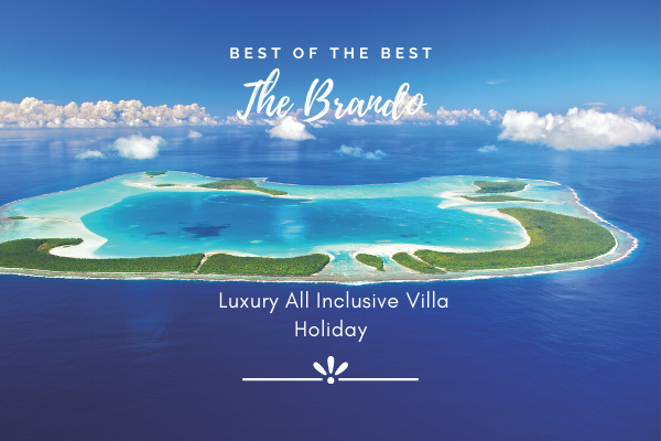 Brando All Inclusive Package