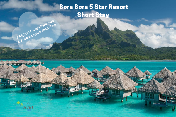 Bora Bora Short Stay
