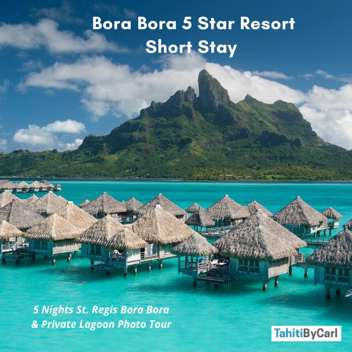 St Regis Bora Bora Vacation Package