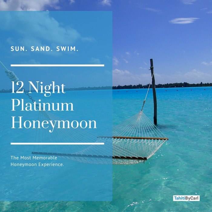 12 Night Platinum Honeymoon Package Bora Bora