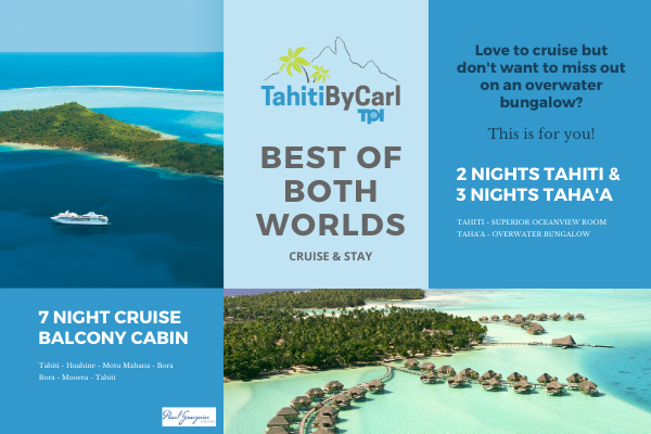 Best of Both Worlds Tahiti Package