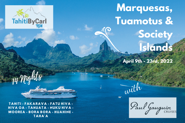 Paul Gauguin April 2022 Cruise Special