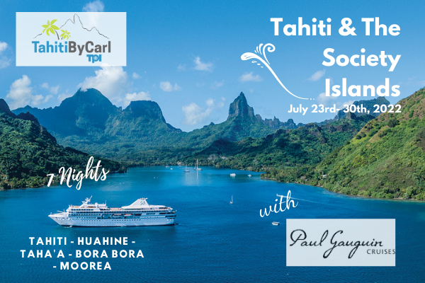 July 2022 Paul Gauguin Cruise Special